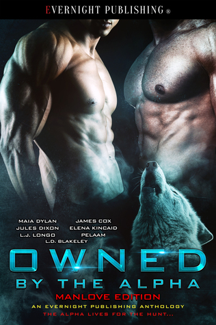 Anthology Review: Owned by the Alpha: Manlove Edition by Various Authors