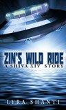 Zin's Wild Ride: A Shiva XIV Story