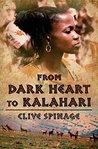 From Dark Heart to Kalahari