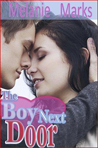 The Boy Next Door by Melanie Marks