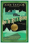 And the Rest is History (The Chronicles of St Mary's, #8)