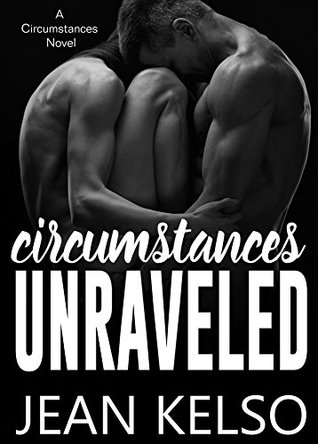 Circumstances Unraveled