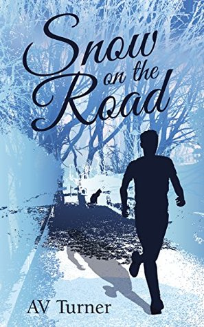 Snow on the Road: A Novella in the 'Mike Snow Series' (The Mike Snow Series Book 1)
