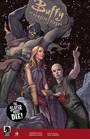 Buffy the Vampire Slayer: Back to the Wall (Season 11, #6)