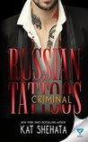 Criminal (Russian Tattoos, #3)