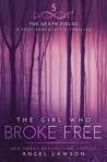The Girl Who Broke Free