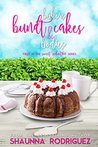 Bakers, Bundt Cakes & Bodies (Sweet Seduction Mystery, #1)