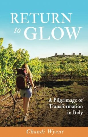 Return to Glow by Chandi Wyant