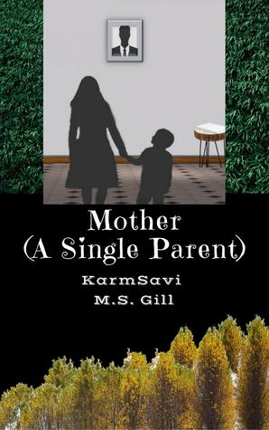 Mother: A Single Parent