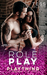 Role Play (Plaything, #4) by Tess Oliver