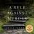 A Rule Against Murder (Chief Inspector Armand Gamache, #4)