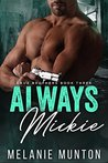 Always Mickie (Cruz Brothers Book 3)