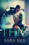 A Kiss Like This (Kiss & Make Up, #3)