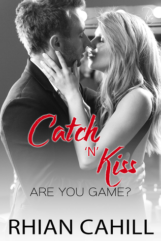 Catch 'n' Kiss (Are You Game? #2)