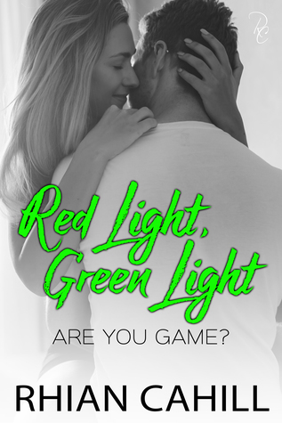 Red Light, Green Light (Are You Game? #3)