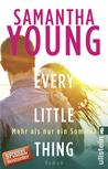 Every Little Thing - Mehr als nur ein Sommer by Samantha Young