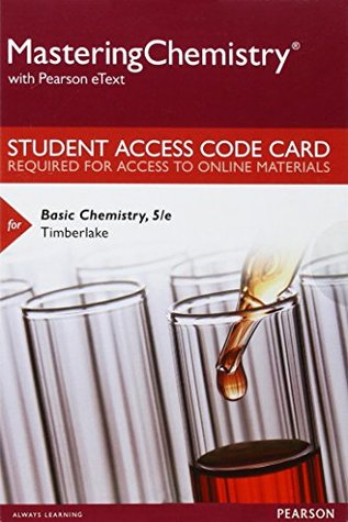 MasteringChemistry with Pearson eText -- Standalone Access Card -- for Basic Chemistry (5th Edition)
