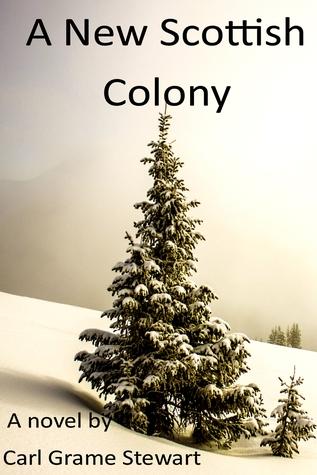 A New Scottish Colony in Canada