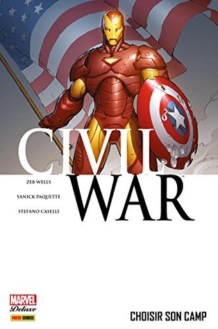 Civil War Tome 5: Choisir son camp