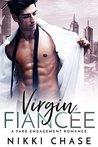 Virgin Fiancée: A Fake Engagement Romance