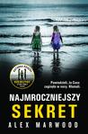Najmroczniejszy sekret by Alex Marwood