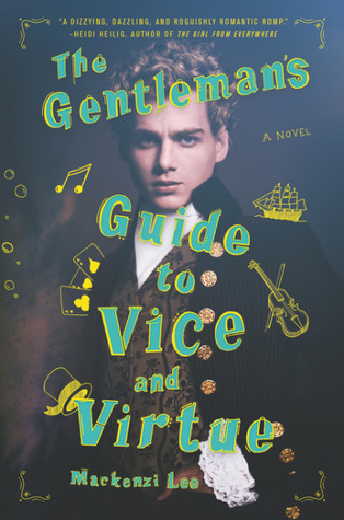 Fresh Fridays: The Gentleman's Guide to Vice and Virtue (Guide #1) by Mackenzi Lee