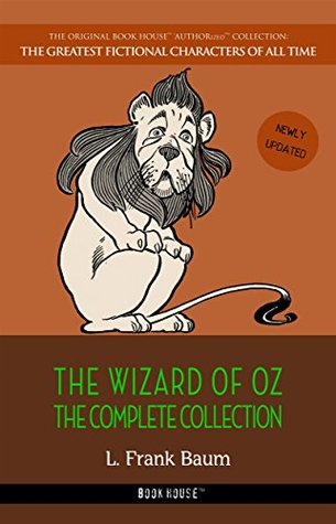 The Wizard of Oz: The Complete Collection