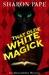 That Olde White Magick (An Abracadabra Mystery, #2)
