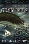 The Gray Isles (Chronicles of Ealiron, #2)