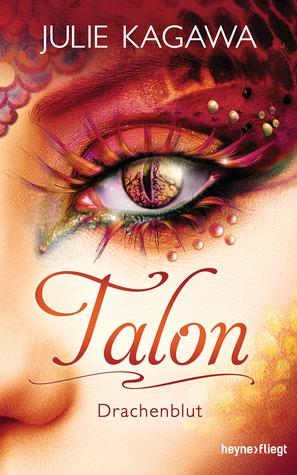 Talon - Drachenblut by Julie Kagawa
