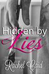 Hidden by Lies (Hidden Hearts, #1)