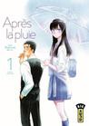 Après la pluie, tome 1 by Jun Mayuzuki
