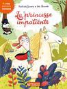 La princesse impatiente by Nathalie Somers