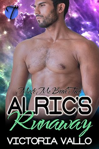 Book Review: Alric's Runaway (Mate Me #2) by Victoria Vallo