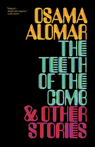The Teeth of the Comb & Other Stories