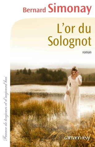 L'or du Solognot por Bernard Simonay
