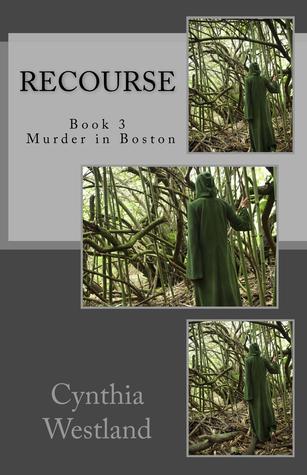 Recourse ( Murder in Boston #3)