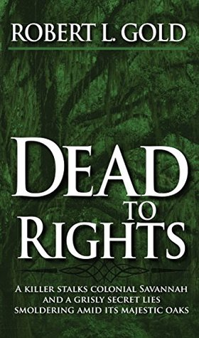 Dead to Rights: Colonial City Series