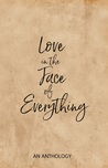 Love in the Face of Everything
