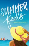 Summer Feels: A #...