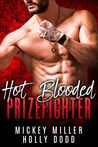 Hot Blooded Prizefighter (Windy City Bad Boys, #2)