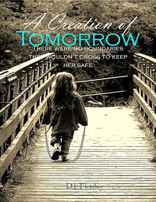 A Creation of Tomorrow (The Creation Series, #1)