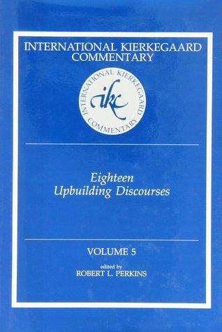 Eighteen Upbuilding Discourses