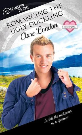 New Release Review: Romancing the Ugly Duckling by Clare London