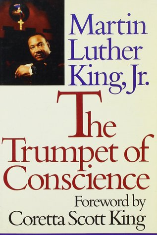 Trumpet of Conscience by Martin Luther King Jr.