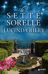 Le sette sorelle by Lucinda Riley