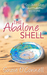 The Abalone Shell by Suzie O'Connell