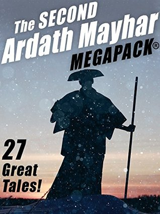 The Second Ardath Mayhar MEGAPACK®: 27 Science Fiction & Fantasy Tales