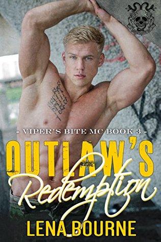 Outlaw's Redemption (A Viper's Bite MC Novel, Book 3) (Viper's Bite MC)
