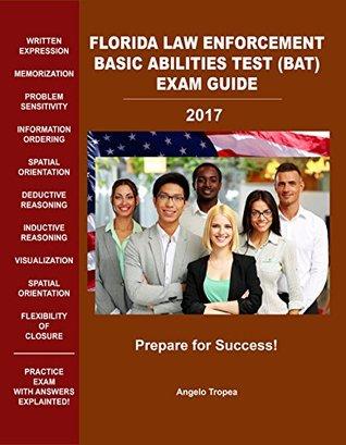Florida Law Enforcement Basic Abilities Test (BAT) Exam Guide